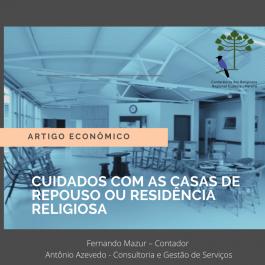 CUIDADOS COM AS CASAS DE REPOUSO OU RESIDÊNCIA RELIGIOSA