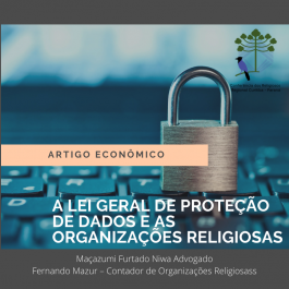 A LEI GERAL DE PROTEÇÃO DE DADOS E AS ORGANIZAÇÕES RELIGIOSAS