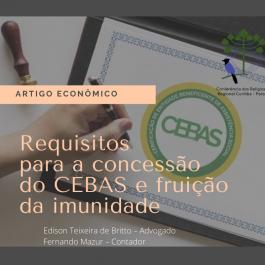 REQUISITOS PARA A CONCESSÃO DO CEBAS E FRUIÇÃO DA IMUNIDADE.