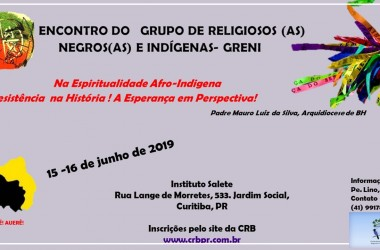 Encontro do GRENI - Na espiritualidade Afro-Indígena, a resistência na historia e a esperança em perspectiva