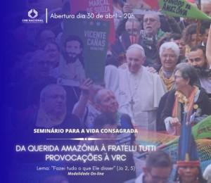 Seminário Nacional para a Vida Religiosa Consagrada