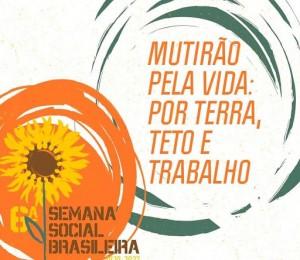 """6ª Semana Social Brasileira: caminhos de uma """"Igreja em Saída"""""""