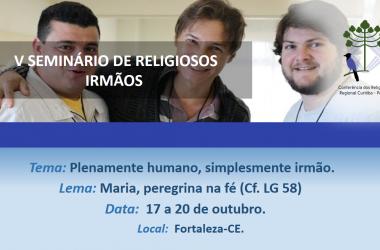 V Seminário de Religiosos Irmãos - Inscrições abertas