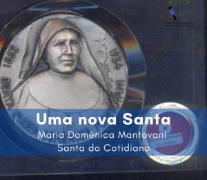 Uma nova Santa a ser proclamada pela Igreja: Maria Domênica Mantovani - Santa do Cotidiano