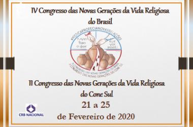 IV Congresso das Novas Gerações da Vida Religiosa do Brasil e o II Congresso das Novas Gerações da Vida Religiosa do Cone Sul.