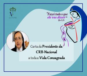 Carta  da Presidente da CRB Nacional, Ir. Maria Inês Vieira Ribeiro a toda Vida Religiosa Consagrada